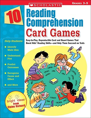10 Reading Comprehension Card Games By Richard, Elaine